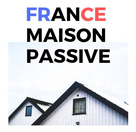 France maison passive